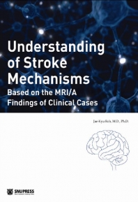 Understanding of Stroke Mechanisms(신판)