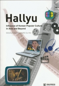 Hallyu:Influence of Korean Popular Culture in Asia and Beyon